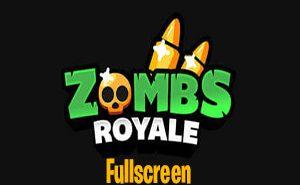 zombsroyale.io fullscreen